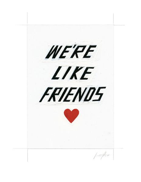 we_re_like_friends_vertical_grande
